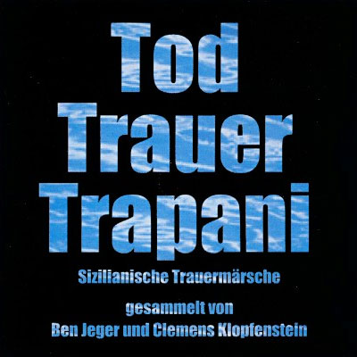 Tod Trauer Trapani cover
